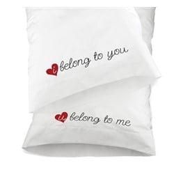 Belong to You Pillow Case Set