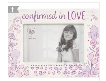 Confirmed in Love Picture Frame